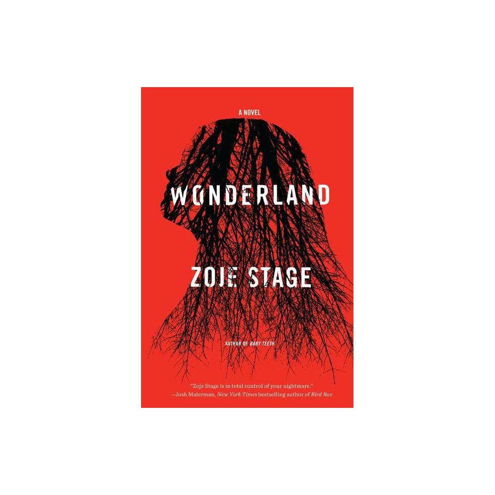 Wonderland By Zoje Stage Paperback