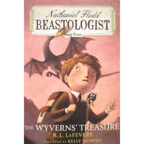 The Wyverns' Treasure - (Nathaniel Fludd, Beastologist (Quality)) by  R L Lafevers (Paperback) - image 1 of 1