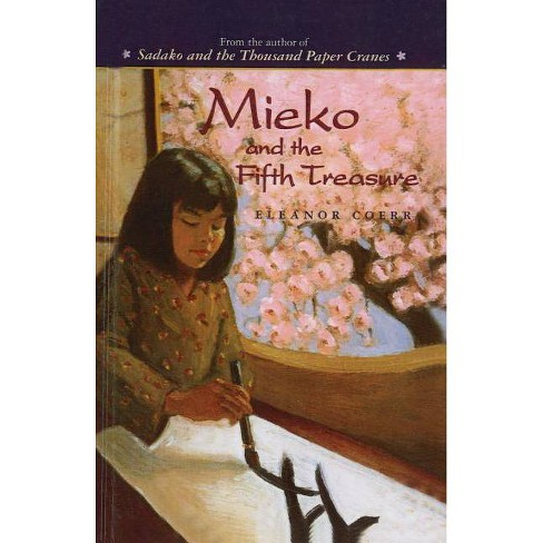 Mieko and the Fifth Treasure - by  Eleanor Coerr (Hardcover) - image 1 of 1
