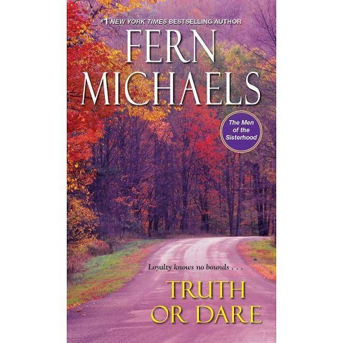 Truth or Dare - (Men of the Sisterhood) by  Fern Michaels (Hardcover) - image 1 of 1