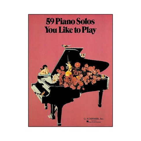 G. Schirmer 59 Piano Solos You Like To Play - image 1 of 1