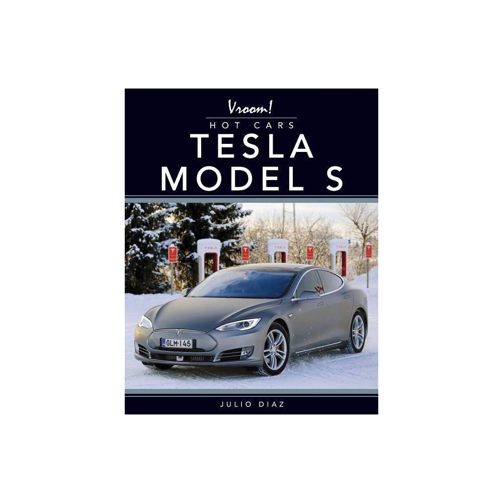 Tesla Model S Vroom Hot Cars By Julio Diaz Paperback