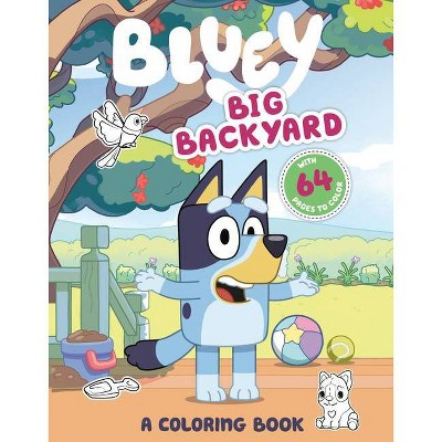 Big Backyard: A Coloring Book - (Bluey) (Paperback)