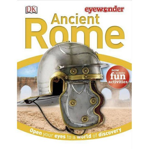 Ancient Rome - (Eye Wonder) (Hardcover) - image 1 of 1