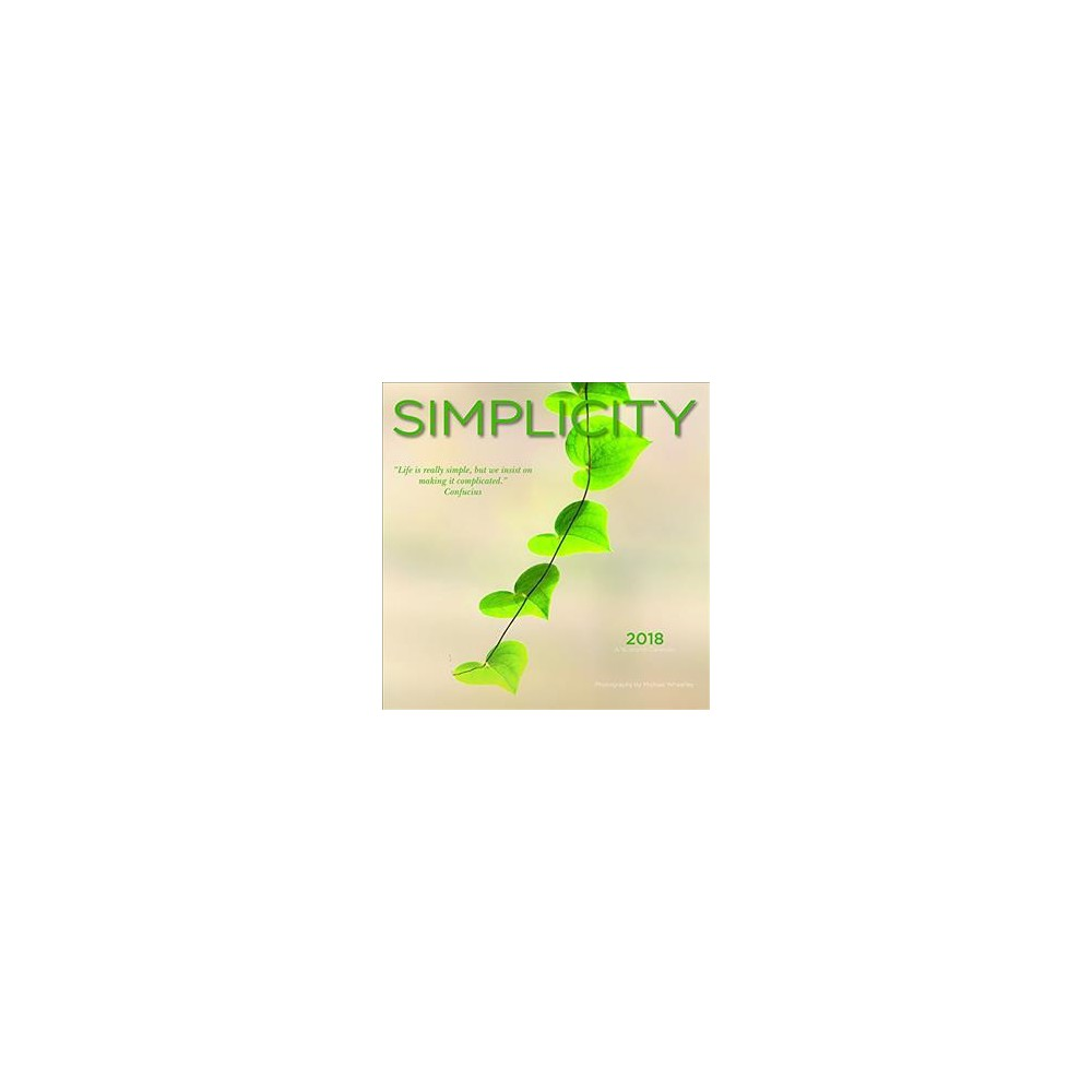 Simplicity 2018 Calendar - (Paperback)