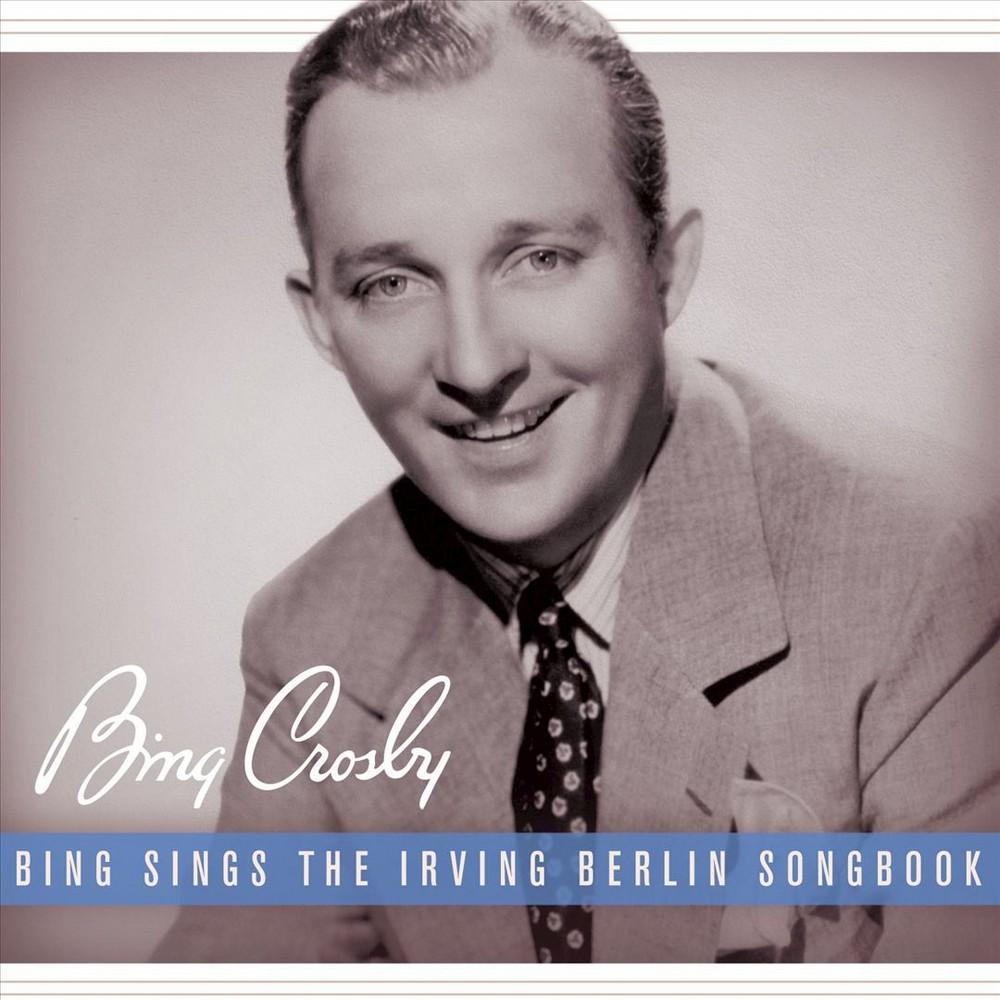 Bing Crosby - Bing Sings The Irving Berlin Songbook (CD)