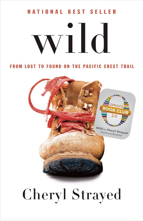 Wild ( Oprahs Book Club 2.0) (Hardcover) by Cheryl Strayed - image 1 of 1