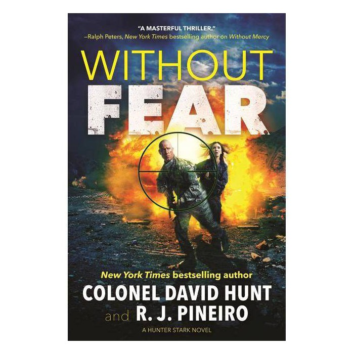 Without Fear - (Hunter Stark) by  David Hunt & R J Pineiro (Hardcover) - image 1 of 1