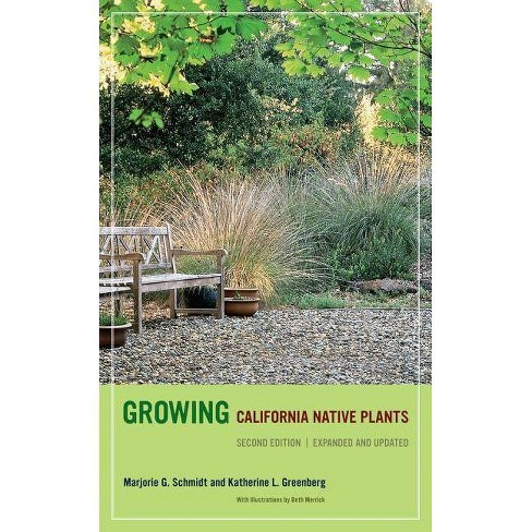 Growing California Native Plants, Second Edition - 2 Edition (Paperback) - image 1 of 1