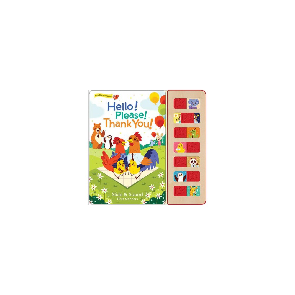 Hello!, Please!, Thank You! : Slide & Sound First Manners - Brdbk by Ruby Byrd (Hardcover)