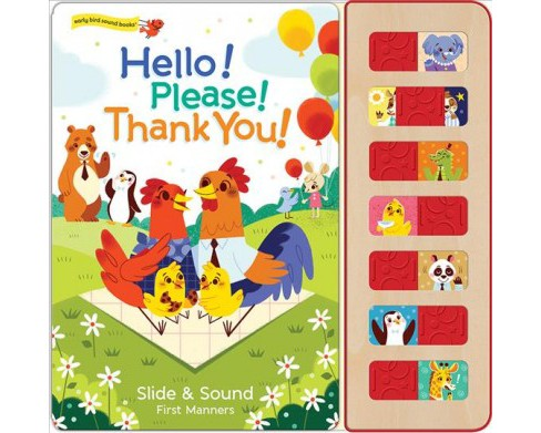 Hello!, Please!, Thank You! : Slide & Sound First Manners -  by Ruby Byrd (Hardcover) - image 1 of 1