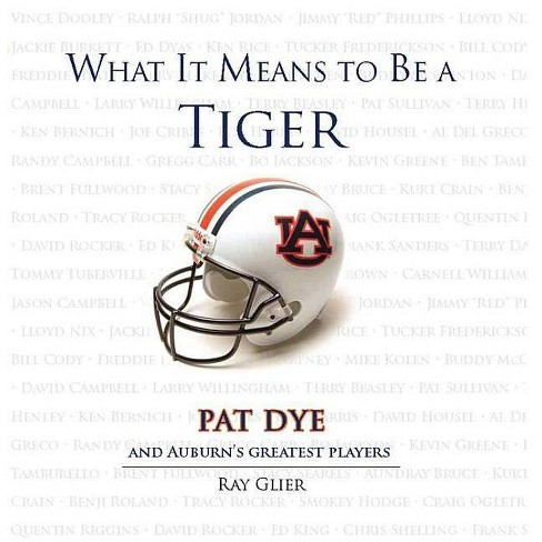 What It Means to Be a Tiger - by  Ray Glier (Hardcover) - image 1 of 1