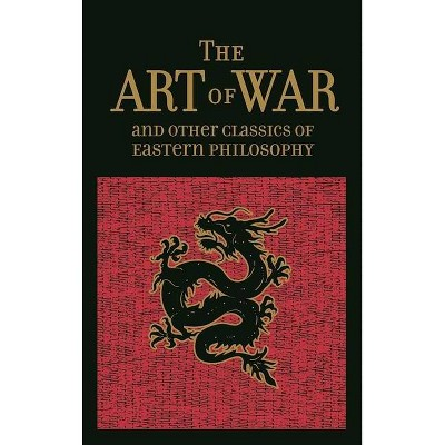 The Art of War & Other Classics of Eastern Philosophy - (Leather-Bound Classics) by  Sun Tzu & Lao-Tzu & Confucius & Mencius (Leather Bound)