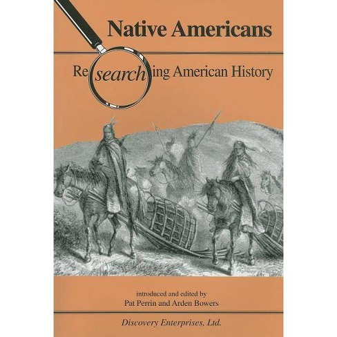 Native Americans - (Researching American History) (Paperback) - image 1 of 1
