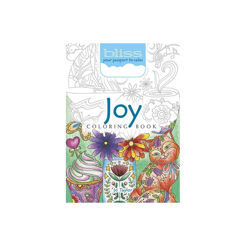 Bliss Joy Coloring Book Adult Coloring By Jo Taylor Paperback