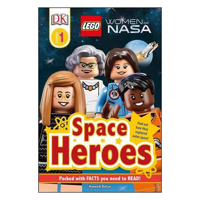 DK Readers L1: Lego(r) Women of Nasa: Space Heroes - (DK Readers Level 1) by  Hannah Dolan (Hardcover) - image 1 of 1