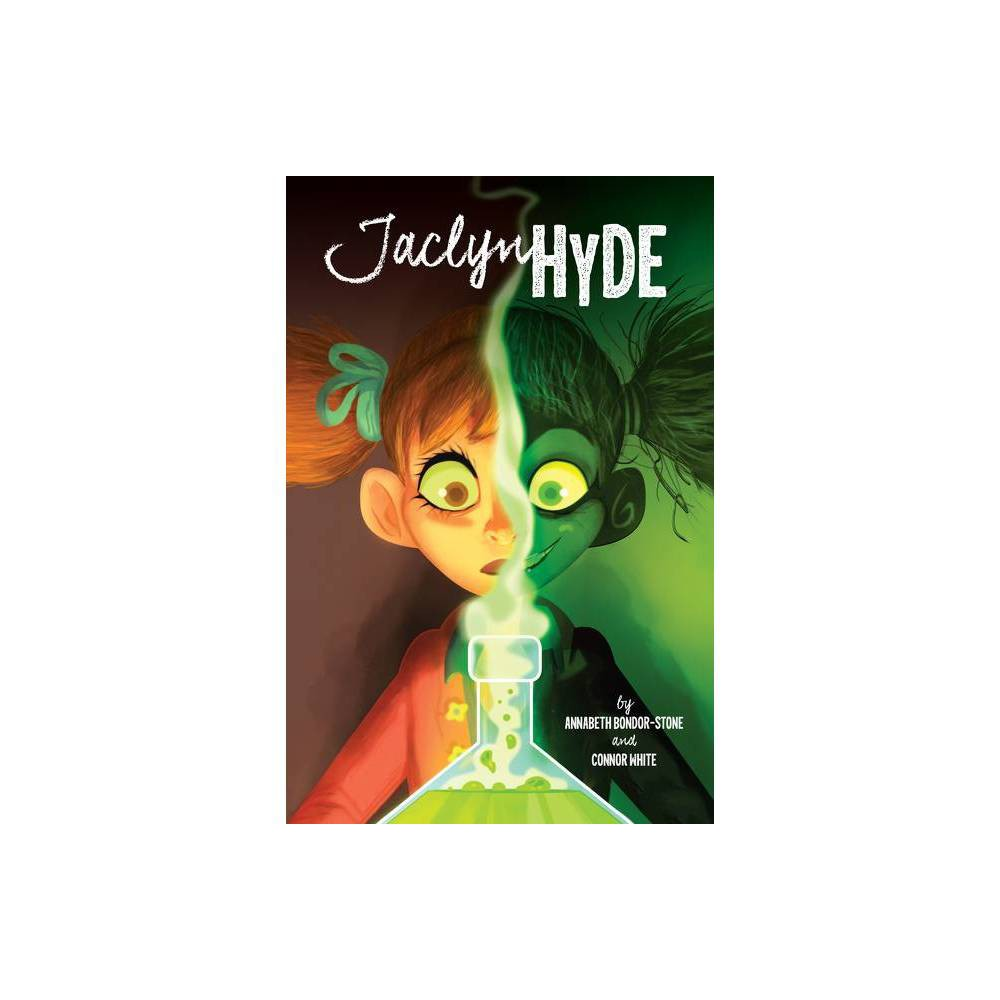 Jaclyn Hyde By Annabeth Bondor Stone Connor White Paperback