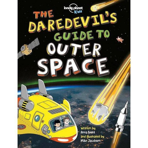 The Daredevil's Guide to Outer Space - (Paperback) - image 1 of 1