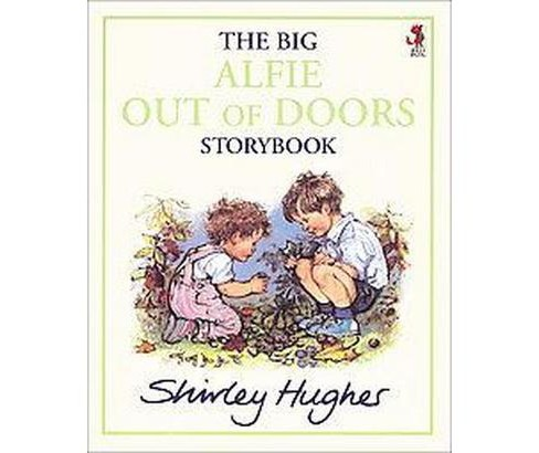 Big Alfie Out of Doors Storybook (New) (Paperback) (Shirley Hughes) - image 1 of 1