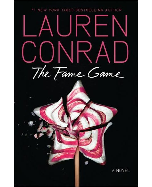 The Fame Game (Hardcover) by Lauren Conrad - image 1 of 1