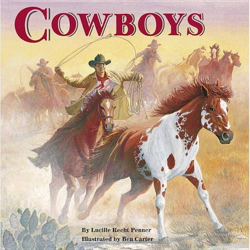 Cowboys - (All Aboard Books (Paperback)) by  Lucille Recht Penner (Paperback) - image 1 of 1