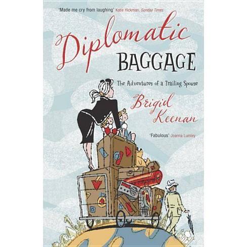 Diplomatic Baggage - by  Brigid Keenan (Paperback) - image 1 of 1