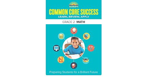 Barron's Common Core Success Grade 2 Math : Learn, Review, Apply (Workbook) (Paperback) - image 1 of 1