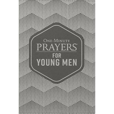 One-Minute Prayers(r) for Young Men Deluxe Edition - by  Clayton King (Leather Bound)