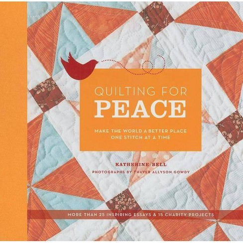 Quilting for Peace - by  Katherine Bell (Hardcover) - image 1 of 1