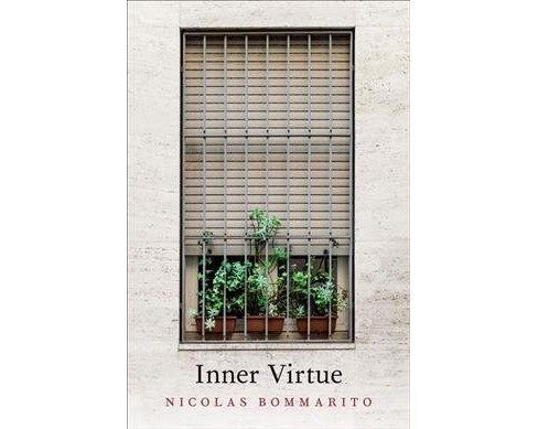Inner Virtue -  (Oxford Moral Theory) by Nicolas Bommarito (Hardcover) - image 1 of 1