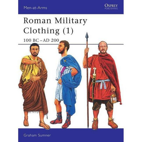 Roman Military Clothing (1) - (Men-At-Arms (Osprey)) by  Graham Sumner (Paperback) - image 1 of 1