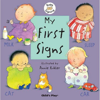 My First Signs - (Baby Signing)(Board_book)