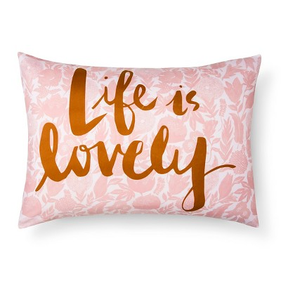 Peach  Life is Lovely  Pillowcase - Xhilaration™