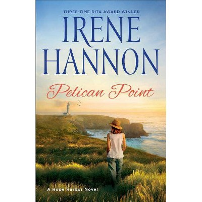 Pelican Point - by  Irene Hannon (Paperback)