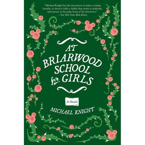At Briarwood School for Girls - by  Michael Knight (Hardcover) - image 1 of 1