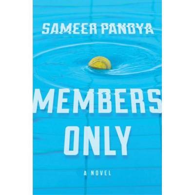 Members Only - by  Sameer Pandya (Paperback)