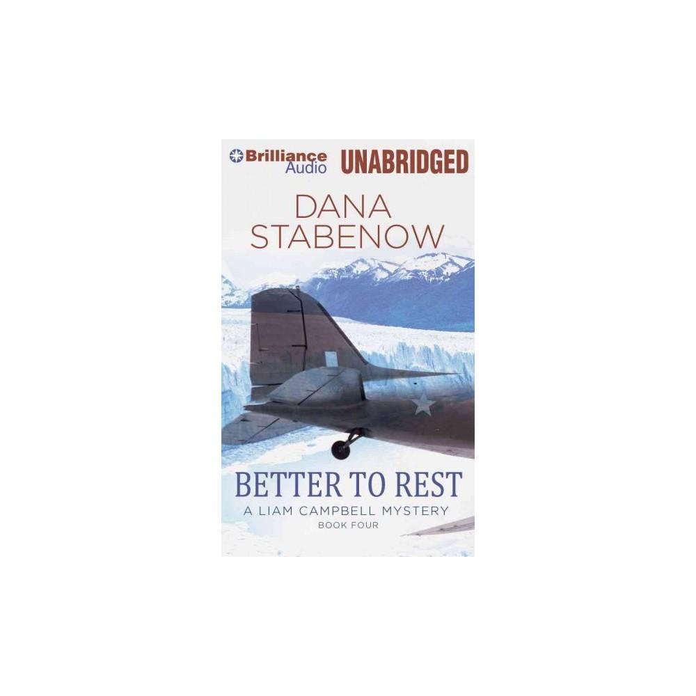 Better to Rest (Unabridged) (CD/Spoken Word) (Dana Stabenow)
