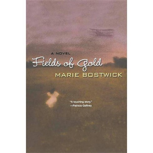 Fields of Gold - by  Marie Bostwick (Paperback) - image 1 of 1