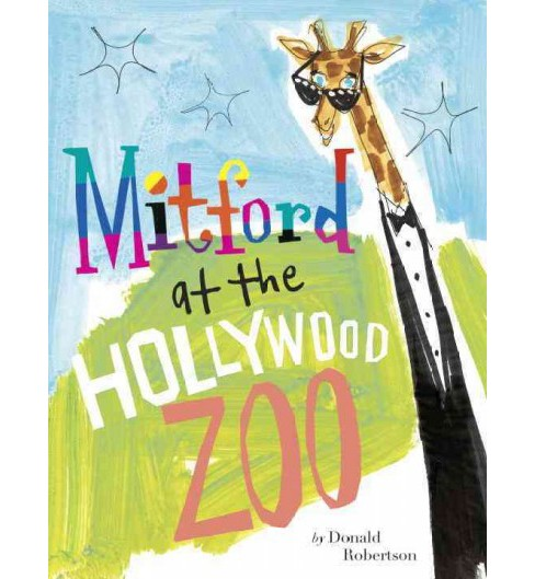 Mitford at the Hollywood Zoo (School And Library) (Donald Robertson) - image 1 of 1