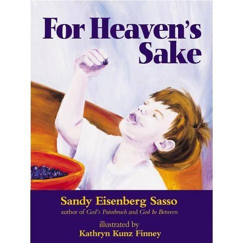 For Heaven's Sake - by  Sandy Eisenberg Sasso (Hardcover) - image 1 of 1