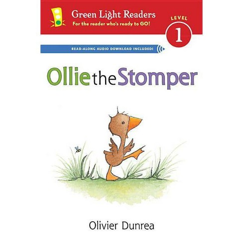 Ollie the Stomper - (Green Light Readers: Level 1) by  Olivier Dunrea (Hardcover) - image 1 of 1
