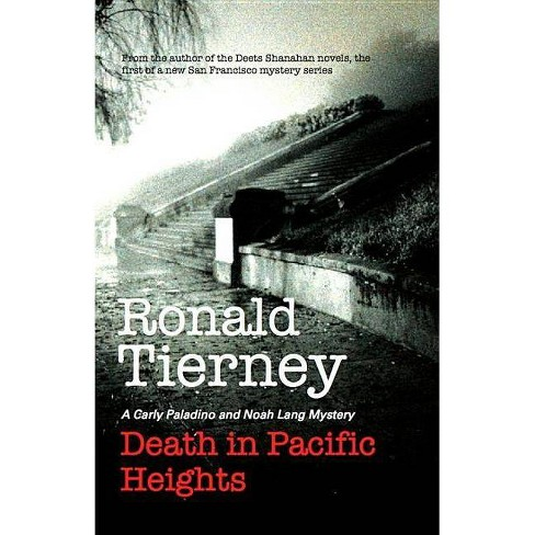 Death in Pacific Heights - (San Francisco Mysteries) by  Ronald Tierney (Hardcover) - image 1 of 1
