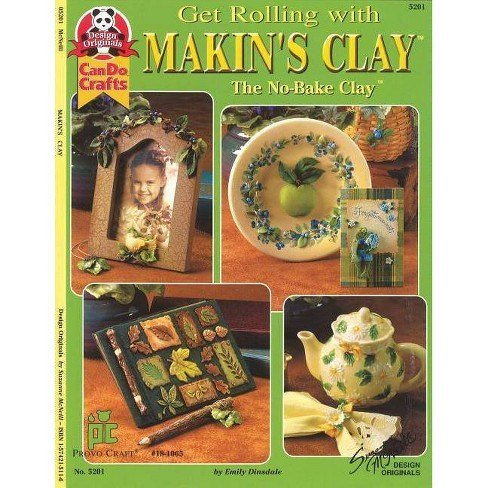Get Rolling with Makin's Clay - by  Emily Dinsdale (Paperback) - image 1 of 1