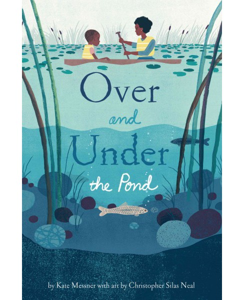 Over and Under the Pond (School And Library) (Kate Messner) - image 1 of 1