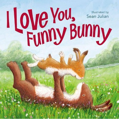 I Love You, Funny Bunny - by Zondervan (Board_book)