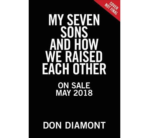 My Seven Sons and How We Raised Each Other : They Only Drive Me Crazy 30% of the Time - Unabridged - image 1 of 1