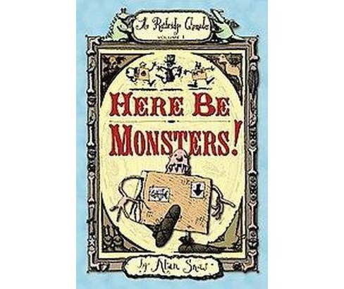 Here Be Monsters! : An Adventure Involving Magic, Trolls, and Other Creatures (Reprint) (Paperback) - image 1 of 1