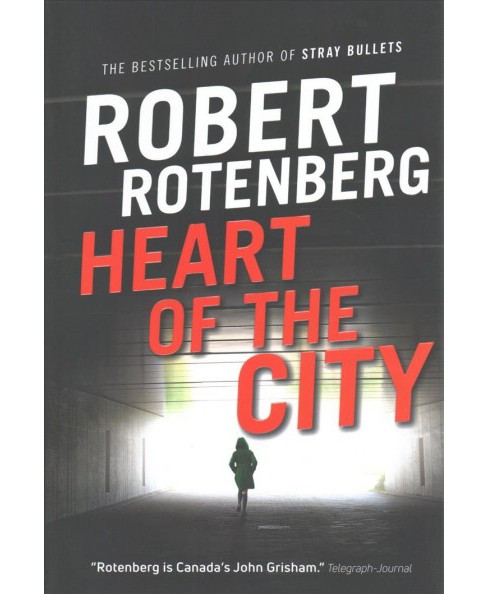Heart of the City (Paperback) (Robert Rotenberg) - image 1 of 1