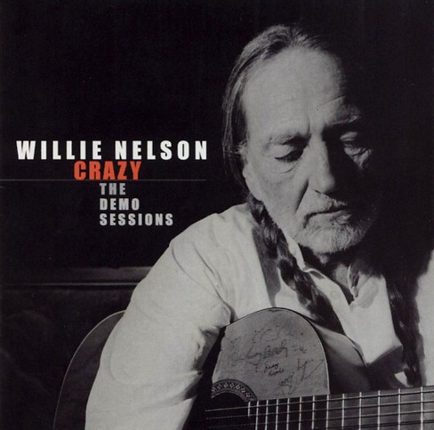 Willie nelson - Crazy:The demo sessions (CD) - image 1 of 2