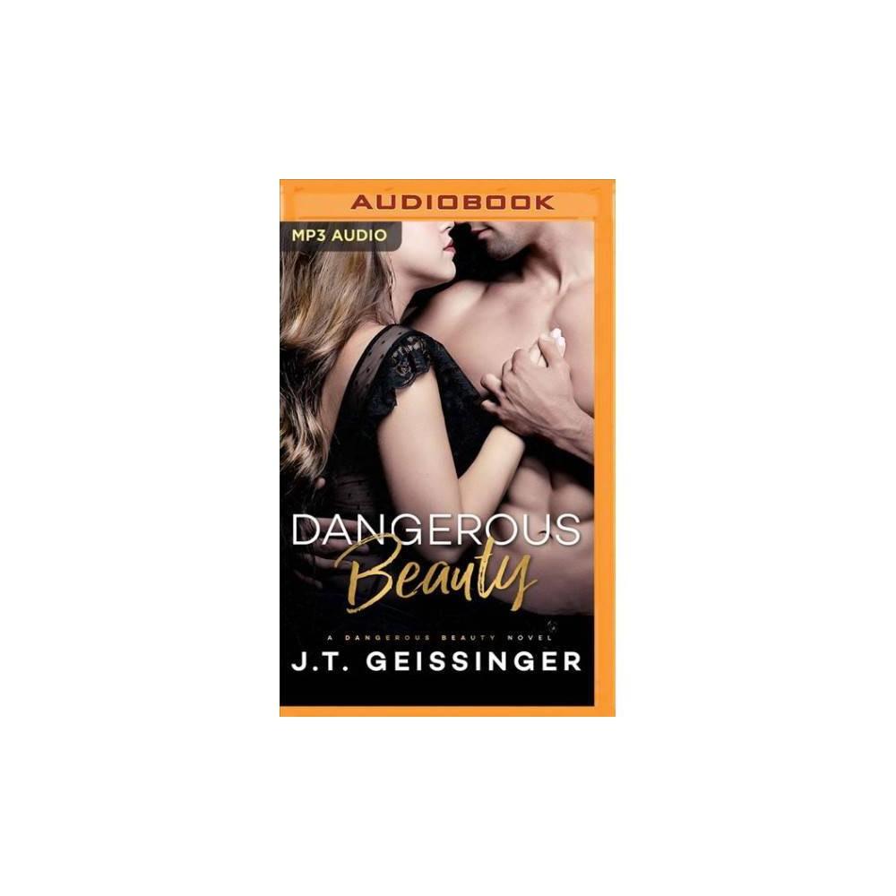 Dangerous Beauty - MP3 Una by J. T. Geissinger (MP3-CD)